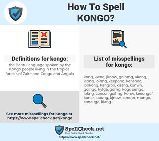 kongo, spellcheck kongo, how to spell kongo, how do you spell kongo, correct spelling for kongo