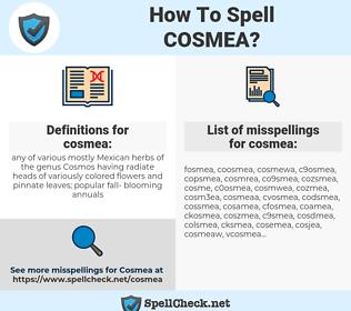 cosmea, spellcheck cosmea, how to spell cosmea, how do you spell cosmea, correct spelling for cosmea