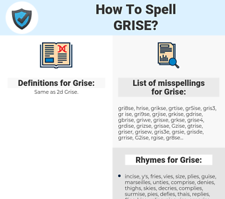 Grise, spellcheck Grise, how to spell Grise, how do you spell Grise, correct spelling for Grise