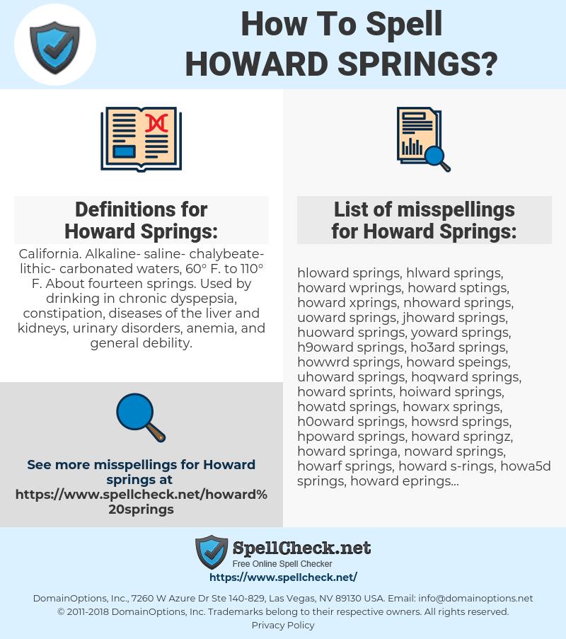 Howard Springs, spellcheck Howard Springs, how to spell Howard Springs, how do you spell Howard Springs, correct spelling for Howard Springs