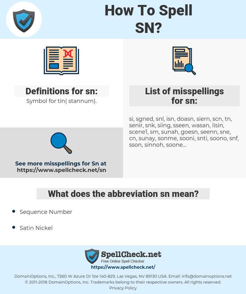 sn, spellcheck sn, how to spell sn, how do you spell sn, correct spelling for sn