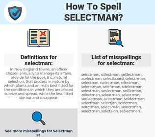 selectman, spellcheck selectman, how to spell selectman, how do you spell selectman, correct spelling for selectman