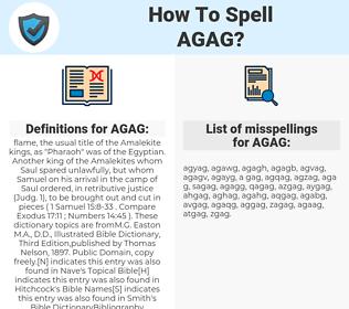 AGAG, spellcheck AGAG, how to spell AGAG, how do you spell AGAG, correct spelling for AGAG