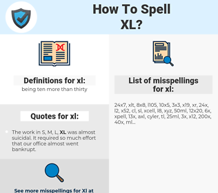 xl, spellcheck xl, how to spell xl, how do you spell xl, correct spelling for xl