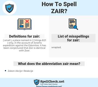 zair, spellcheck zair, how to spell zair, how do you spell zair, correct spelling for zair