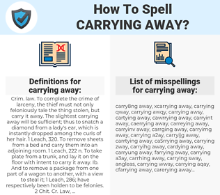 carrying away, spellcheck carrying away, how to spell carrying away, how do you spell carrying away, correct spelling for carrying away