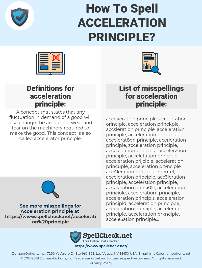 acceleration principle, spellcheck acceleration principle, how to spell acceleration principle, how do you spell acceleration principle, correct spelling for acceleration principle