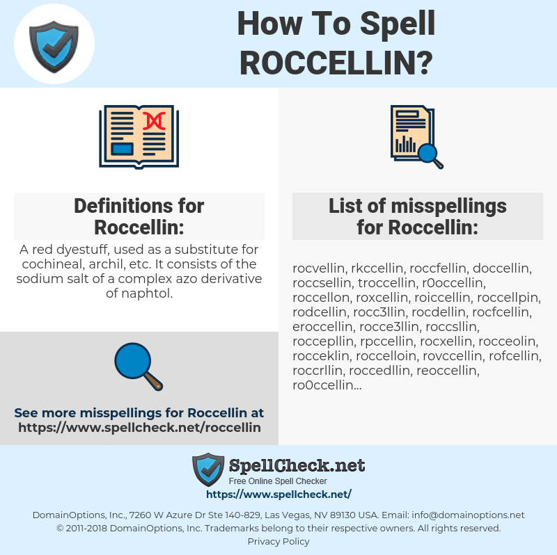 Roccellin, spellcheck Roccellin, how to spell Roccellin, how do you spell Roccellin, correct spelling for Roccellin