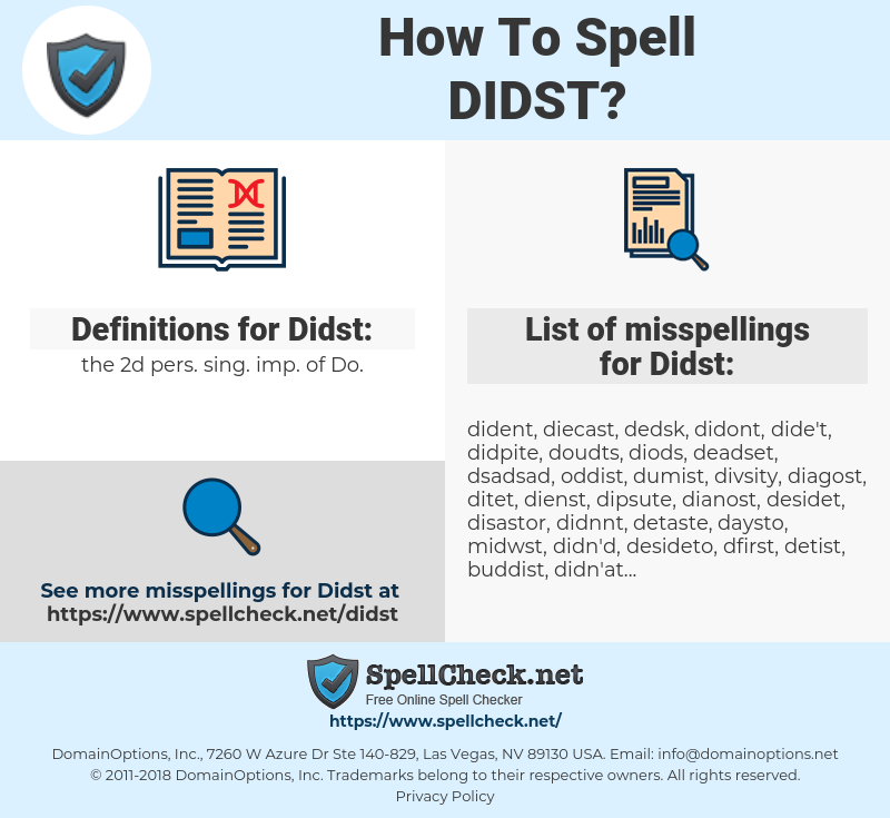 Didst, spellcheck Didst, how to spell Didst, how do you spell Didst, correct spelling for Didst