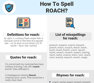 roach, spellcheck roach, how to spell roach, how do you spell roach, correct spelling for roach