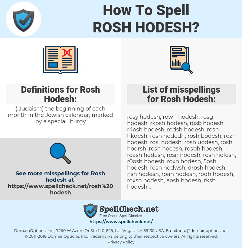 Rosh Hodesh, spellcheck Rosh Hodesh, how to spell Rosh Hodesh, how do you spell Rosh Hodesh, correct spelling for Rosh Hodesh