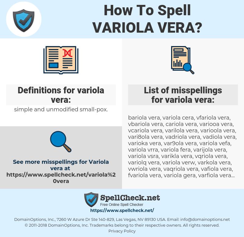 variola vera, spellcheck variola vera, how to spell variola vera, how do you spell variola vera, correct spelling for variola vera