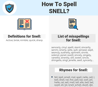Snell, spellcheck Snell, how to spell Snell, how do you spell Snell, correct spelling for Snell