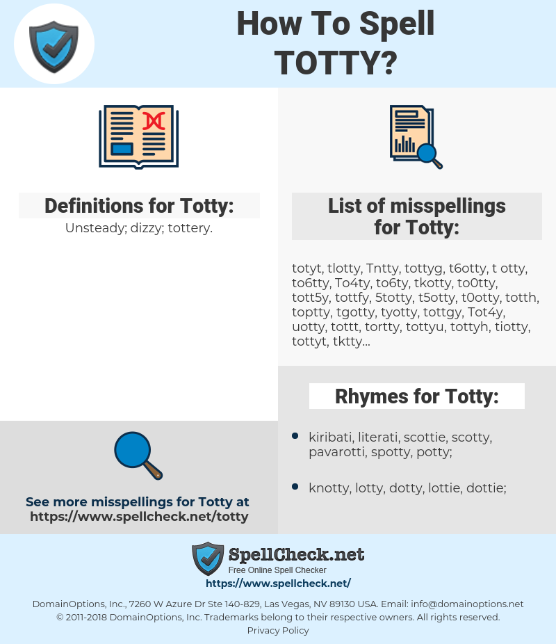 Totty, spellcheck Totty, how to spell Totty, how do you spell Totty, correct spelling for Totty