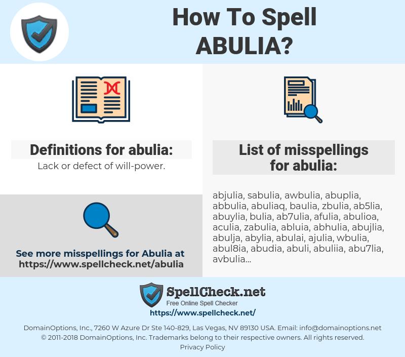 abulia, spellcheck abulia, how to spell abulia, how do you spell abulia, correct spelling for abulia