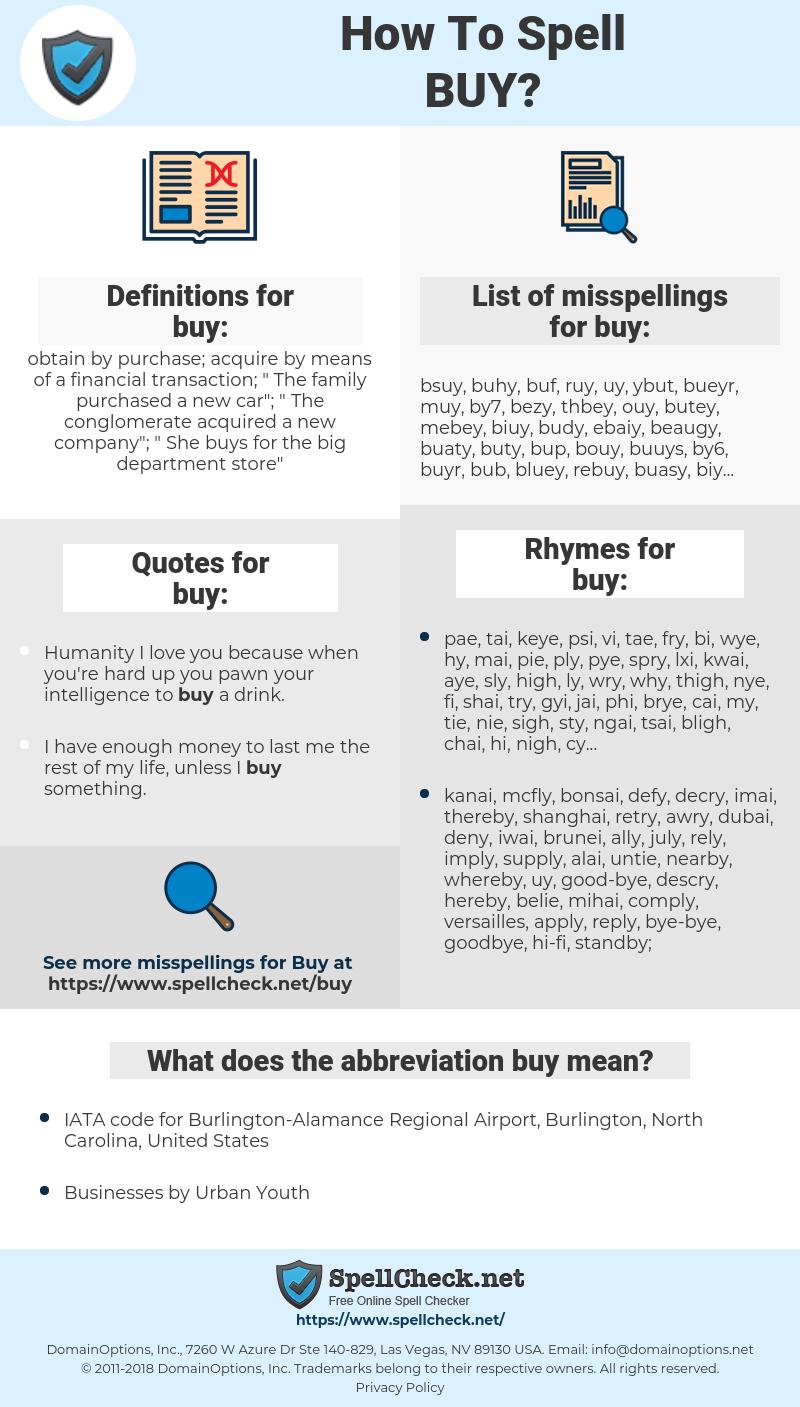 buy, spellcheck buy, how to spell buy, how do you spell buy, correct spelling for buy