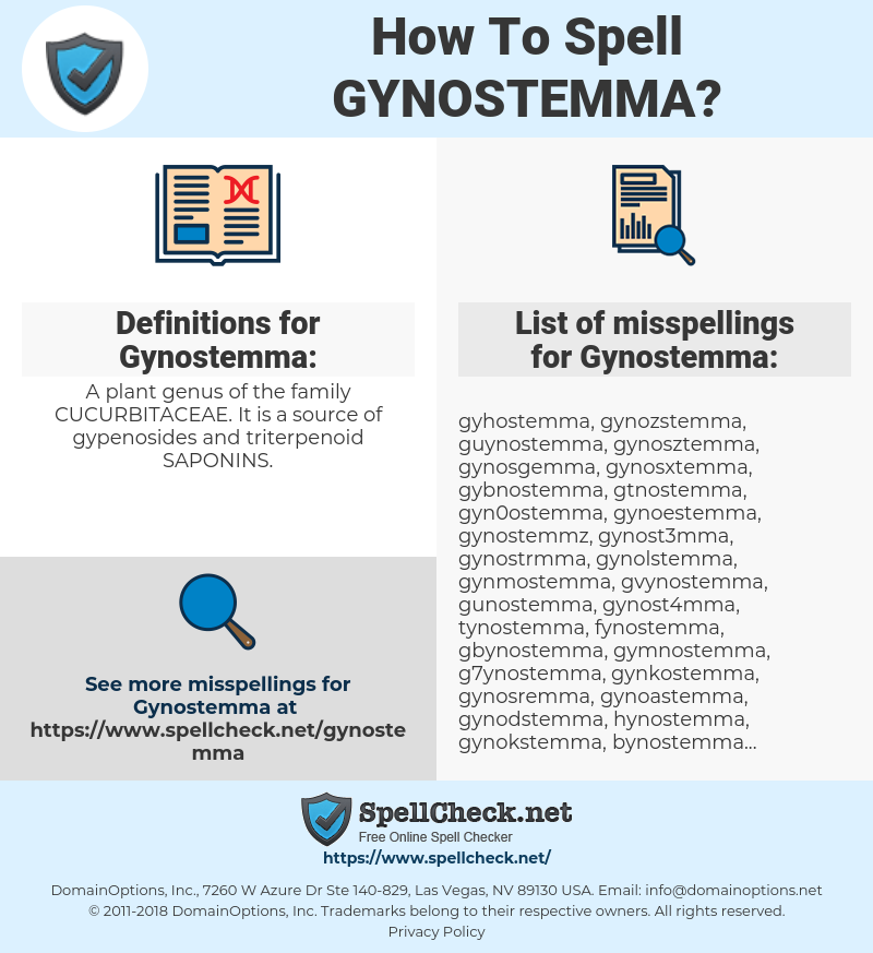 Gynostemma, spellcheck Gynostemma, how to spell Gynostemma, how do you spell Gynostemma, correct spelling for Gynostemma