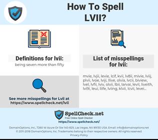 lvii, spellcheck lvii, how to spell lvii, how do you spell lvii, correct spelling for lvii