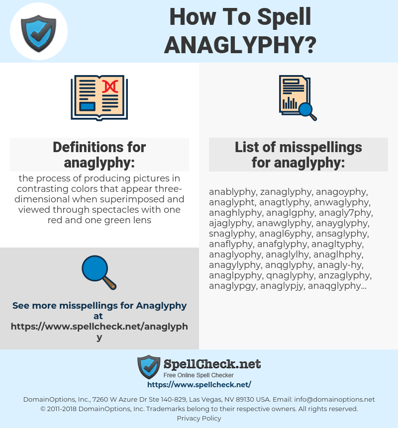 anaglyphy, spellcheck anaglyphy, how to spell anaglyphy, how do you spell anaglyphy, correct spelling for anaglyphy