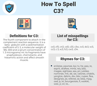 C3, spellcheck C3, how to spell C3, how do you spell C3, correct spelling for C3