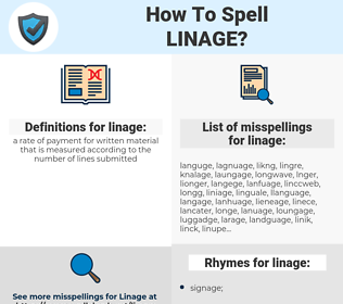 linage, spellcheck linage, how to spell linage, how do you spell linage, correct spelling for linage