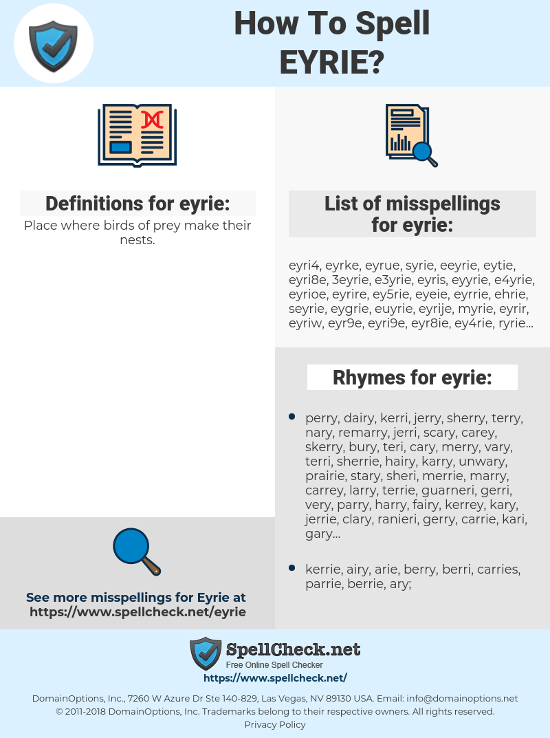 eyrie, spellcheck eyrie, how to spell eyrie, how do you spell eyrie, correct spelling for eyrie