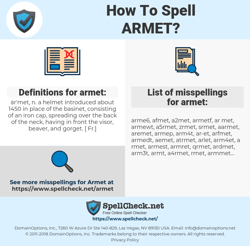 armet, spellcheck armet, how to spell armet, how do you spell armet, correct spelling for armet