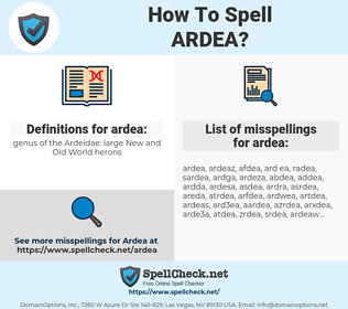 ardea, spellcheck ardea, how to spell ardea, how do you spell ardea, correct spelling for ardea