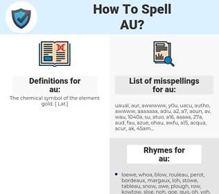 au, spellcheck au, how to spell au, how do you spell au, correct spelling for au