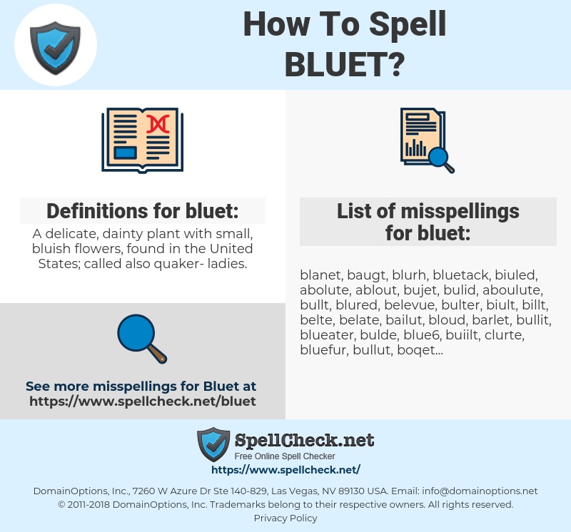 bluet, spellcheck bluet, how to spell bluet, how do you spell bluet, correct spelling for bluet