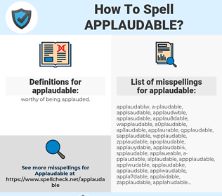 applaudable, spellcheck applaudable, how to spell applaudable, how do you spell applaudable, correct spelling for applaudable