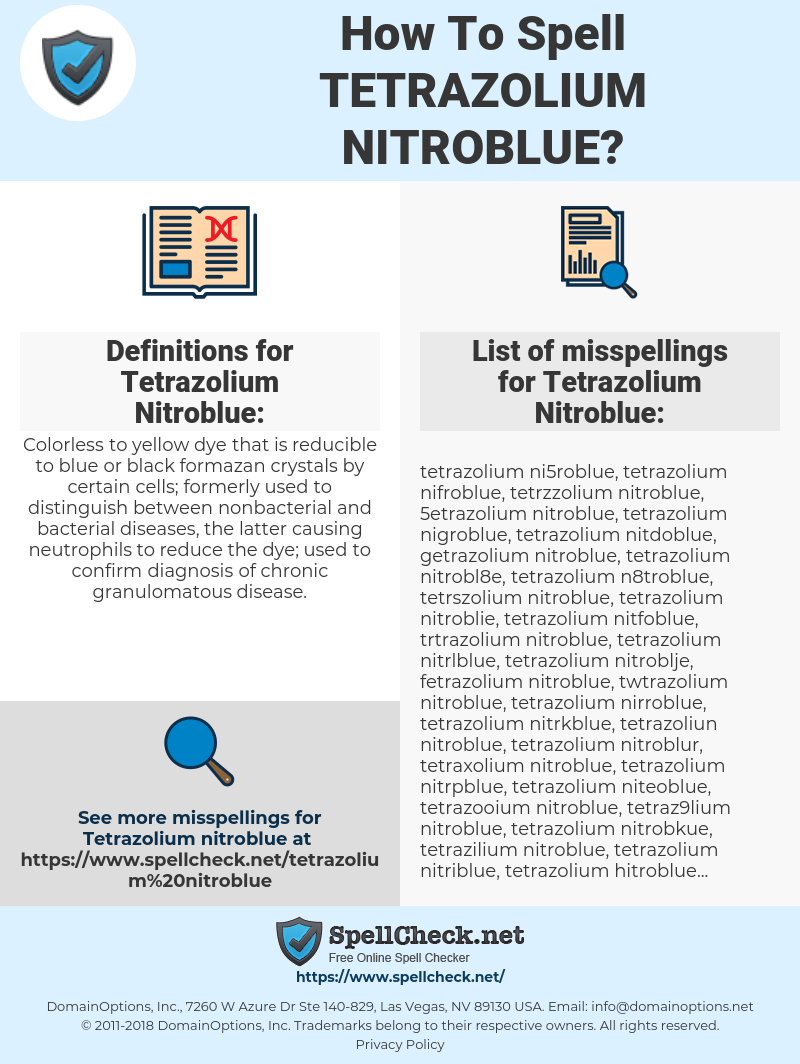 How To Spell Tetrazolium nitroblue (And How To Misspell It