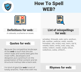 web, spellcheck web, how to spell web, how do you spell web, correct spelling for web