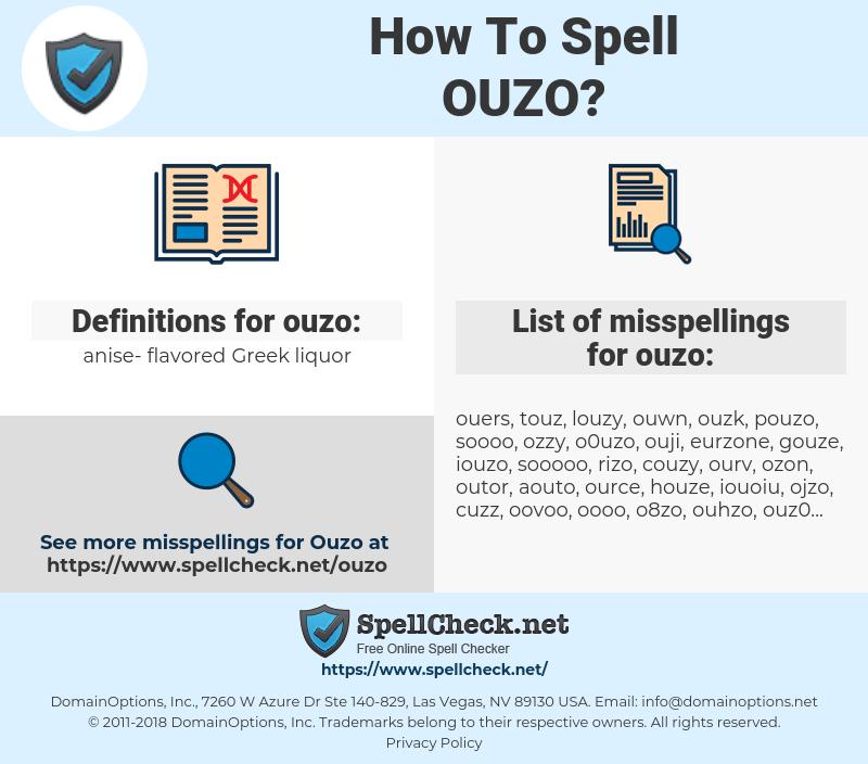 ouzo, spellcheck ouzo, how to spell ouzo, how do you spell ouzo, correct spelling for ouzo