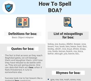 boa, spellcheck boa, how to spell boa, how do you spell boa, correct spelling for boa