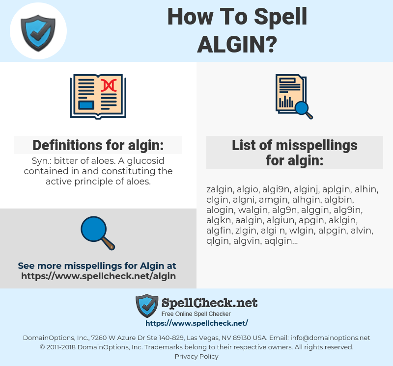 algin, spellcheck algin, how to spell algin, how do you spell algin, correct spelling for algin