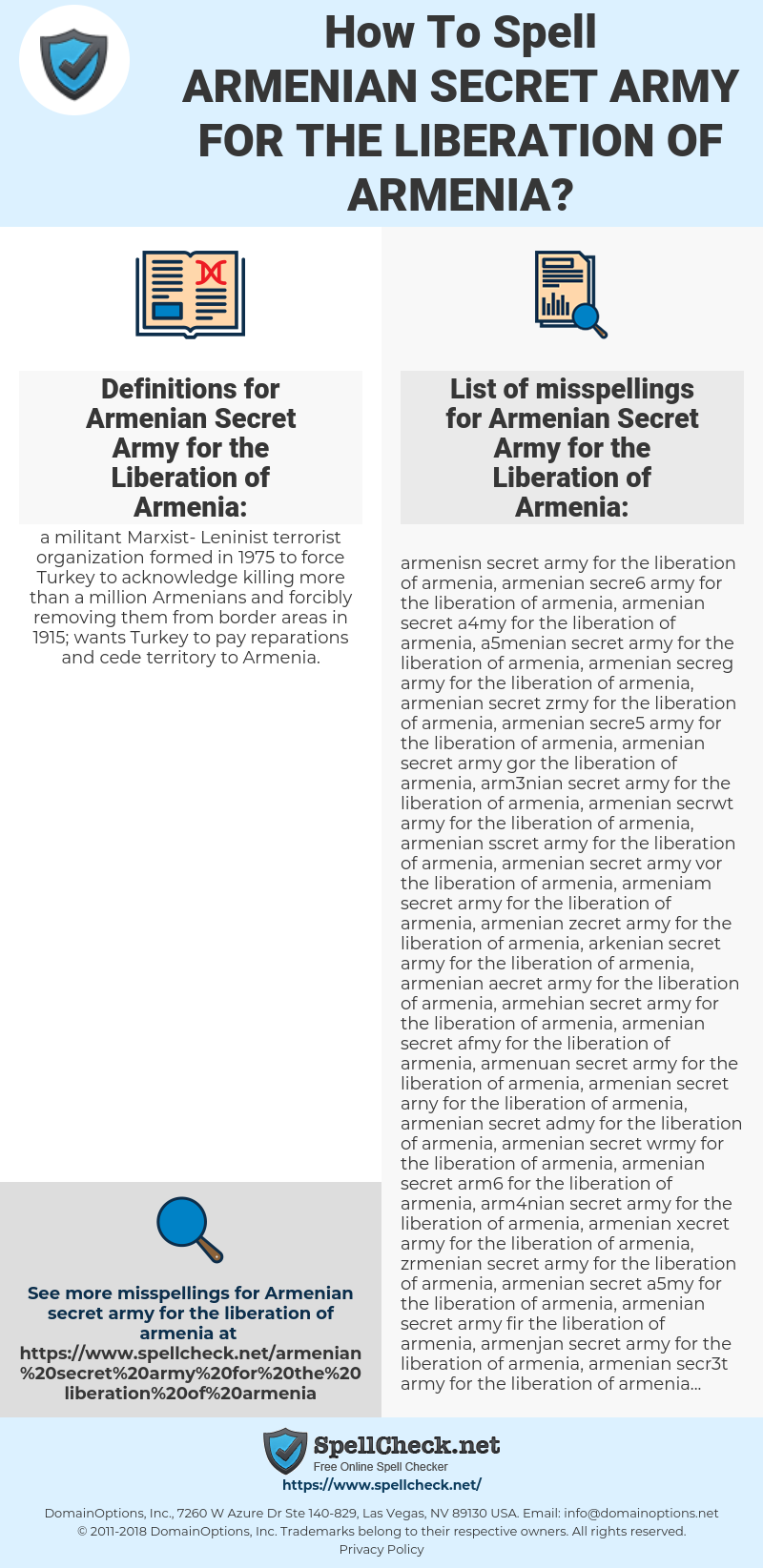 Armenian Secret Army for the Liberation of Armenia, spellcheck Armenian Secret Army for the Liberation of Armenia, how to spell Armenian Secret Army for the Liberation of Armenia, how do you spell Armenian Secret Army for the Liberation of Armenia, correct spelling for Armenian Secret Army for the Liberation of Armenia