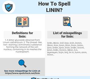 linin, spellcheck linin, how to spell linin, how do you spell linin, correct spelling for linin