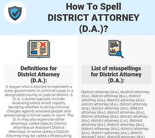How To Spell District attorney (d a ) (And How To Misspell