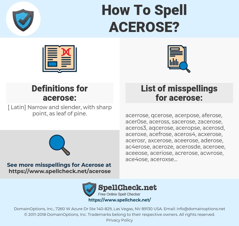 acerose, spellcheck acerose, how to spell acerose, how do you spell acerose, correct spelling for acerose