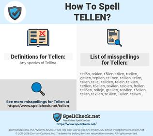 Tellen, spellcheck Tellen, how to spell Tellen, how do you spell Tellen, correct spelling for Tellen
