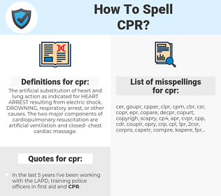 cpr, spellcheck cpr, how to spell cpr, how do you spell cpr, correct spelling for cpr
