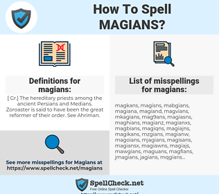 magians, spellcheck magians, how to spell magians, how do you spell magians, correct spelling for magians