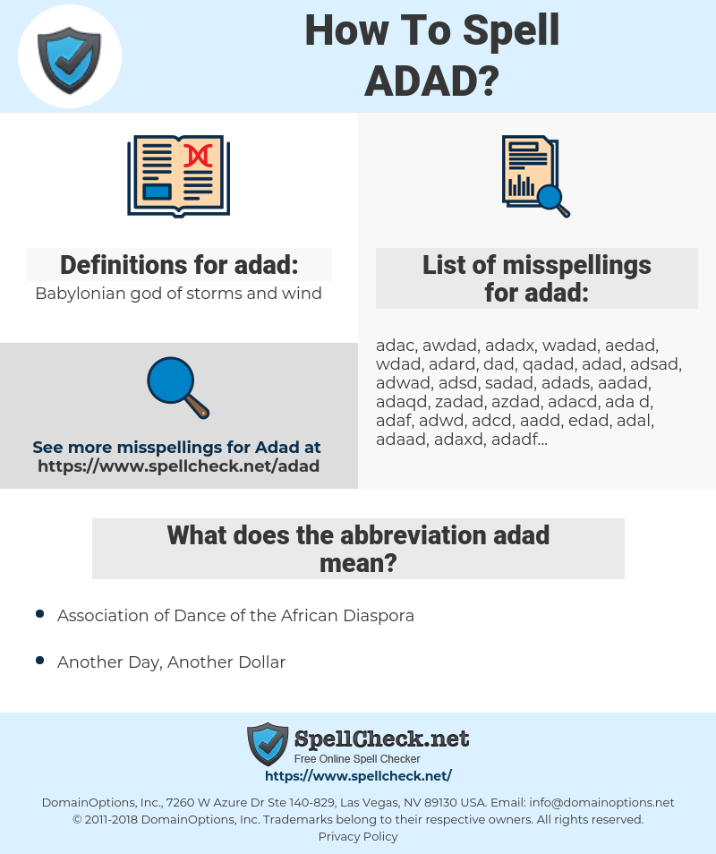 adad, spellcheck adad, how to spell adad, how do you spell adad, correct spelling for adad