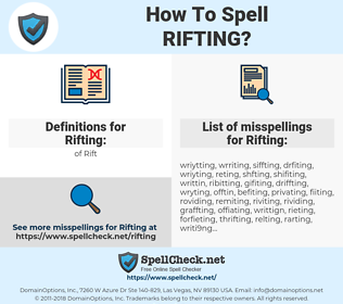 Rifting, spellcheck Rifting, how to spell Rifting, how do you spell Rifting, correct spelling for Rifting