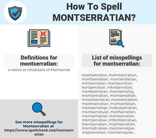 montserratian, spellcheck montserratian, how to spell montserratian, how do you spell montserratian, correct spelling for montserratian