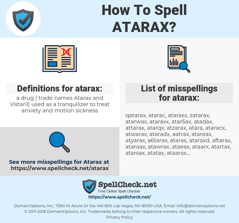 How To Spell Atarax (And How To Misspell It Too) | Spellcheck net