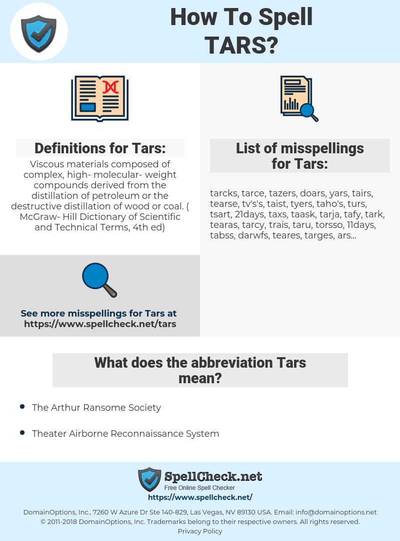 Tars, spellcheck Tars, how to spell Tars, how do you spell Tars, correct spelling for Tars