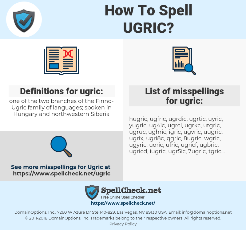ugric, spellcheck ugric, how to spell ugric, how do you spell ugric, correct spelling for ugric