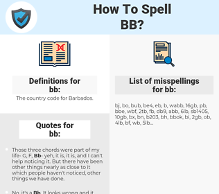 bb, spellcheck bb, how to spell bb, how do you spell bb, correct spelling for bb